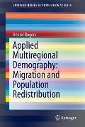 Applied Multiregional Demography: Migration and Population Redistribution