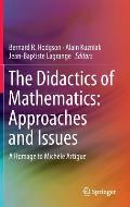 Didactics of Mathematics Approaches & Issues A Homage to Michele Artigue