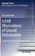 Insar Observations of Ground Deformation: Application to the Cascades Volcanic ARC
