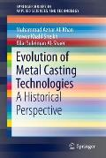 Evolution of Metal Casting Technologies: A Historical Perspective