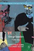George Saunders: Critical Essays