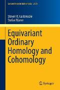 Equivariant Ordinary Homology and Cohomology