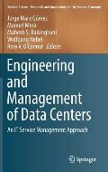 Engineering and Management of Data Centers: An It Service Management Approach