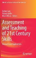 Assessment and Teaching of 21st Century Skills: Research and Applications