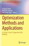 Optimization Methods and Applications: In Honor of Ivan V. Sergienko's 80th Birthday