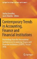 Contemporary Trends in Accounting, Finance and Financial Institutions: Proceedings from the International Conference on Accounting, Finance and Financ