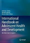 International Handbook on Adolescent Health and Development: The Public Health Response