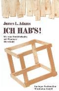 Ich Hab's!: Wie Man Denkblockaden Mit Phantasie ?berwindet