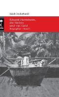 Eduard Hernsheim, die S?dsee und viel Geld: Biographie - Band 1