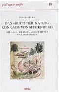 Das Buch Der Natur Konrads Von Megenberg: Die Illustrierten Handschriften Und Inkunabeln