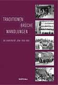 Traditionen - Brüche - Wandlungen