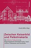 Zwischen Kaiserbild Und Palastinakarte: Die Judische Volksschule Im Regierungsbezirk Dusseldorf (1815-1945). Archive, Dokumente Und Geschichte