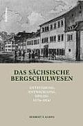 Das Sächsische Bergschulwesen