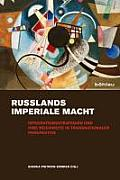 Russlands Imperiale Macht