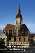Die Wenzelskirche Zu Naumburg/Saale