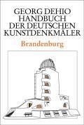 Dehio - Handbuch Der Deutschen Kunstdenkm?ler / Brandenburg