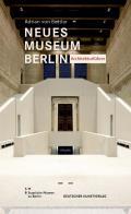 Neues Museum Berlin - Architekturf?hrer