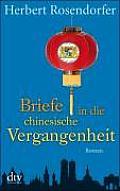 Briefe in Die Chinesische Vergangenheit (91 Edition)
