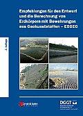 Empfehlungen F?r Den Entwurf Und Die Berechnung Von Erdk?rpern Mit Bewehrungen Aus Geokunststoffen (Ebgeo)