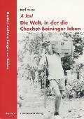 A Jos! Die Welt, in Der Die Chachet-baininger Leben