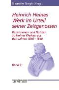 Heinrich Heines Werk Im Urteil Seiner Zeitgenossen: Rezensionen Und Notizen Zu Heines Werken Aus Den Jahren 1846-1848