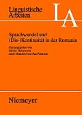 Sprachwandel Und (Dis-)Kontinuit?t in Der Romania