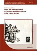 Buch- Und Wissenstransfer in Ostmittel- Und Sudosteuropa in Der Fruhen Neuzeit: Beitrage Der Tagung an Der Universitat Szeged Vom 25. 28. April 2006