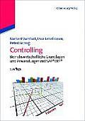 Controlling: [betriebswirtschaftliche Grundlagen Und Anwendung Mit Sap(r) Erp(r)]