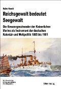 Reichsgewalt Bedeutet Seegewalt