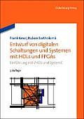 Entwurf Von Digitalen Schaltungen Und Systemen Mit Hdls Und FPGAs: Einf?hrung Mit VHDL Und Systemc