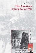 The American Experience of War