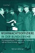 Wehrmachtsoffiziere in Der Bundeswehr
