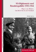 Ns-diplomatie Und Bündnispolitik 1935-1944