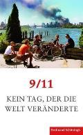 9/11. Kein Tag, Der Die Welt Verändert