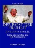 Der Papst Und Die Freiheit  - Johannes Paul II.
