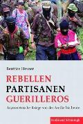 Rebellen - Partisanen - Guerilleros