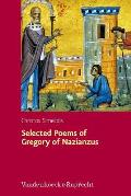 Selected Poems of Gregory of Nazianzus