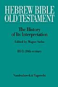 Hebrew Bible / Old Testament. III: From Modernism to Post-Modernism. Part II: The Twentieth Century - From Modernism to Post-Modernism