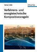 Verfahrens- Und Energietechnische Kompositionsregeln