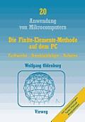 Die Finite-Elemente-Methode Auf Dem PC: Fachwerke -- Durchlauftr?ger -- Rahmen