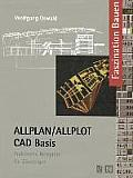 Allplan/Allplot Cad-Basis: Praktische Beispiele F?r Einsteiger