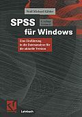 SPSS F?r Windows: Eine Einf?hrung in Die Datenanalyse F?r Die Aktuelle Version