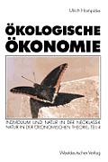 ?kologische ?konomie: Individuum Und Natur in Der Neoklassik - Natur in Der ?konomischen Theorie: Teil 4