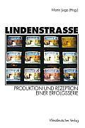 Lindenstra?e: Produktion Und Rezeption Einer Erfolgsserie