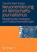 Neuorientierung Im Wirtschaftjournalismus: Redaktionelle Strategien Und Publikumserwartungen