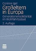 Gro?eltern in Europa: Generationensolidarit?t Im Wohlfahrtsstaat