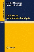 Lectures on Non- Standard Analysis