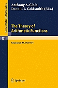 The Theory of Arithmetic Functions: Proceedings of the Conference at Western Michigan University, April 29 - May 1, 1971