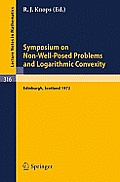 Symposium on Non-Well-Posed Problems and Logarithmic Convexity: Held in Heriot-Watt University, Edinburgh /Scotland, March 22 - 24, 1972