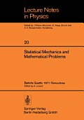 Statistical Mechanics and Mathematical Problems: Battelle Seattle 1971 Rencontres